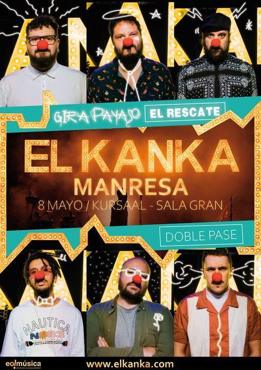 El Kanka en Manresa - NOVA DATA, 8 May | Event in Manresa | AllEvents.in