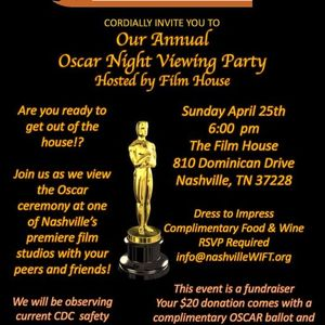 Oscar Night WIFT Party Hosted by FILM HOUSE
