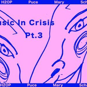 Music In Crisis Pt. 3  Puce Mary H20P Schacke Sgabe