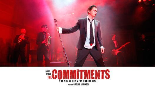 The Commitments - The Musical, 13 April | Event in Cork | AllEvents.in