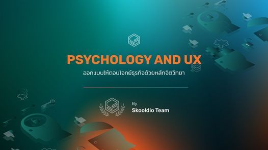 Psychology and UX รุ่นที่ 11   Event in Bangkok   AllEvents.in