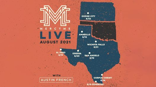 MercyMe Live in Dodge City with Austin French, 22 August | Event in Dodge City | AllEvents.in