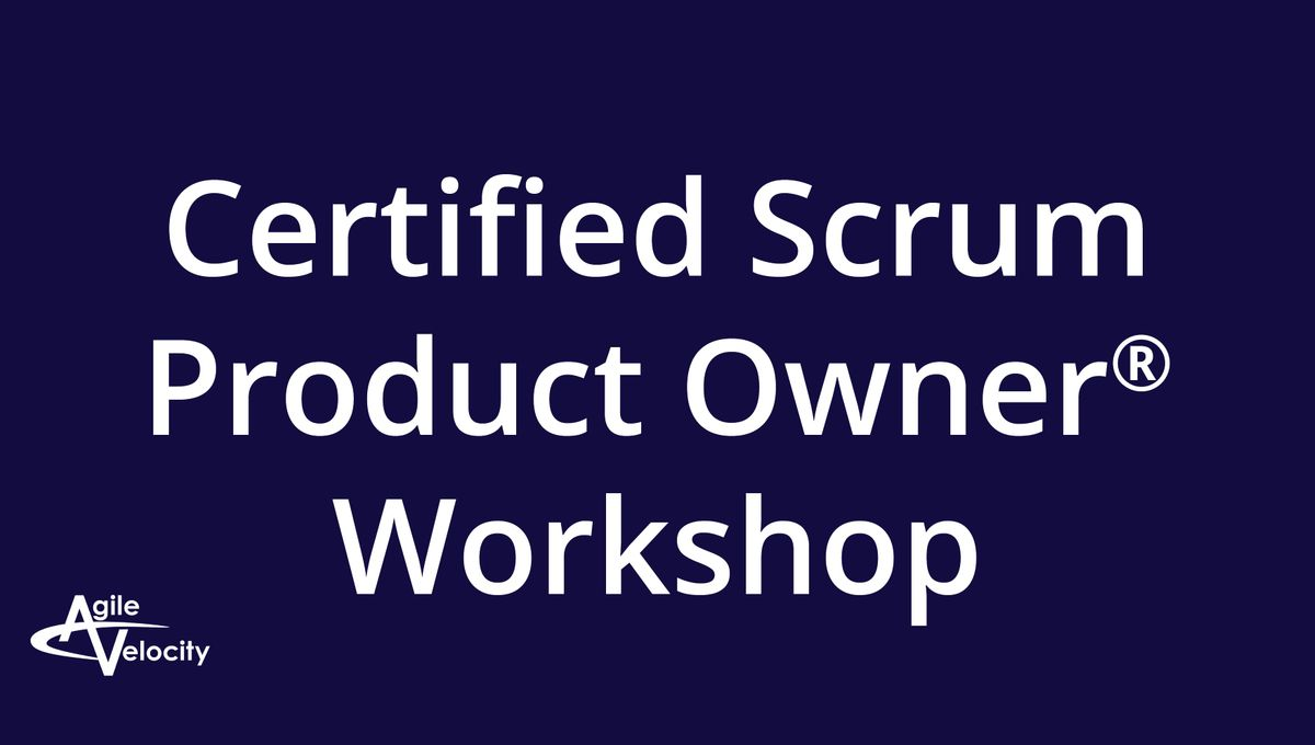 Agile Scrum Project Management Certification certified scrum product owner workshop – austin at agile