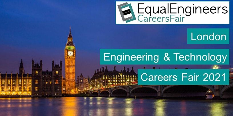 London Engineering & Technology Careers Fair 2021, 3 November   Event in London   AllEvents.in
