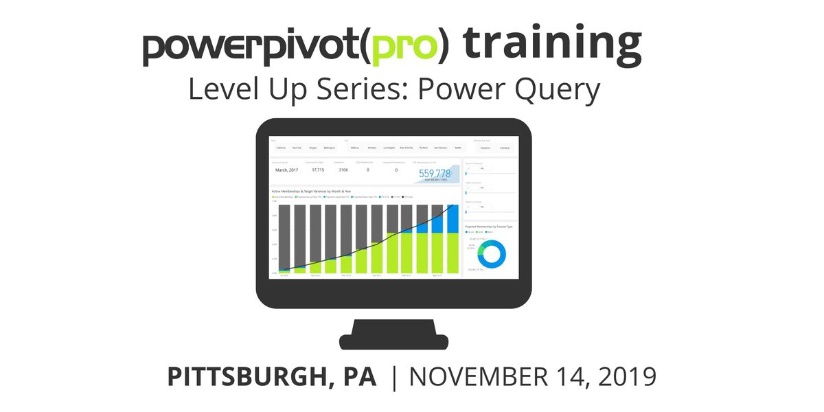Level Up Series: Power Query for Excel and Power BI