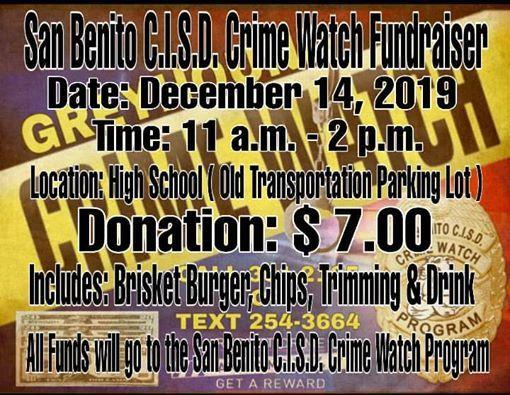 San Benito C.I.S.D. Crime Watch Brisket Burger Fundraiser