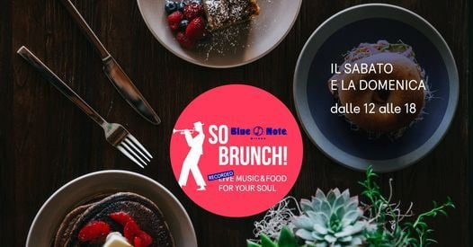 So Brunch! Music & Food For Your Soul, 24 April   Event in Milano   AllEvents.in