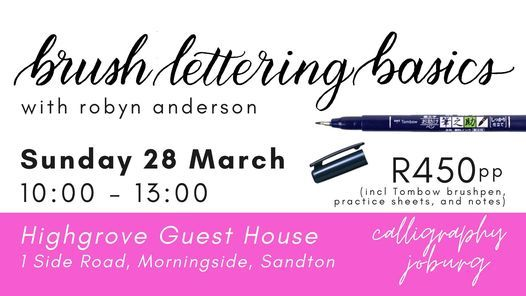 Brush Lettering Basics (Morningside, Sandton), 28 March | Event in Sandton | AllEvents.in