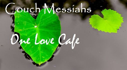 Couch Messiahs perform Outdoors at One Love Cafe', 5 March | Event in Archer | AllEvents.in