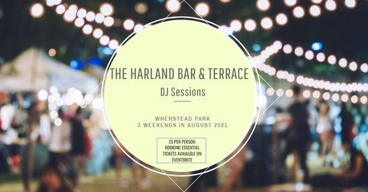 Harland bar & terrace DJ sessions £5 per person + booking fee, 14 August | Event in Ipswich | AllEvents.in