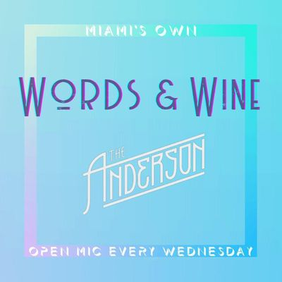 Words & Wine  Open Mic