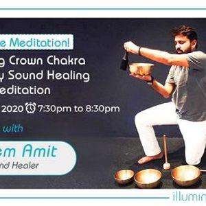 Onsite Meditation Balancing Crown Chakra  Saturday Sound Heal