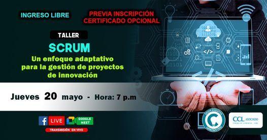 Taller gratuito: SCRUM, un enfoque adaptativo para la gestión de proyectos de innovación, 20 May | AllEvents.in