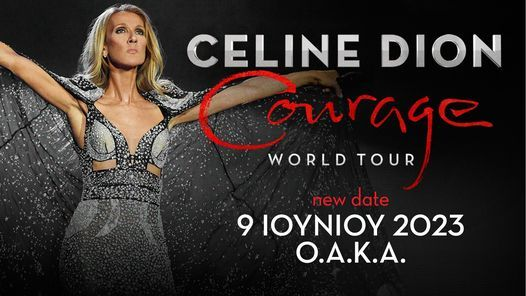 Celine Dion - Courage World Tour  23.07.21  OAKA - Athens