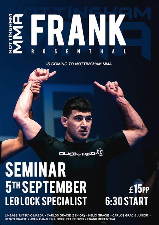 Frank Rosenthal Seminar at Nottingham MMA, Nottingham