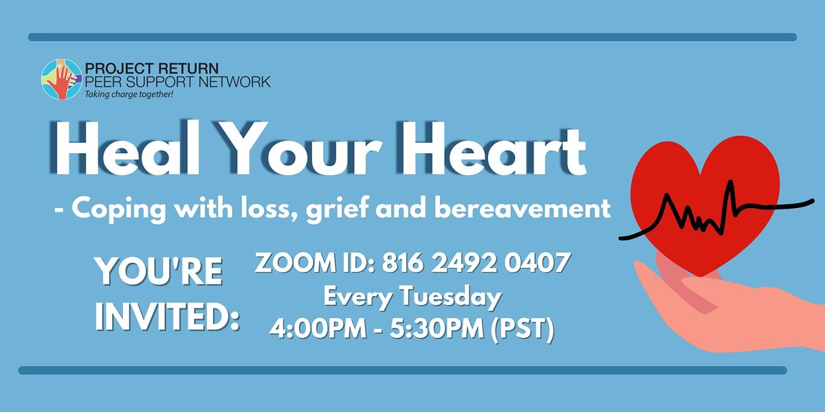 Heal your Heart - Coping with Loss, Grief and Bereavement | Online Event | AllEvents.in