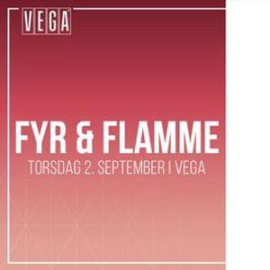 Fyr Og Flamme [support Blst] - VEGA - Venteliste