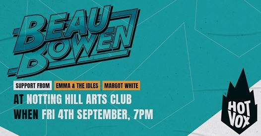 New Date Beau Bowen  Emma & The Idles  Margot White