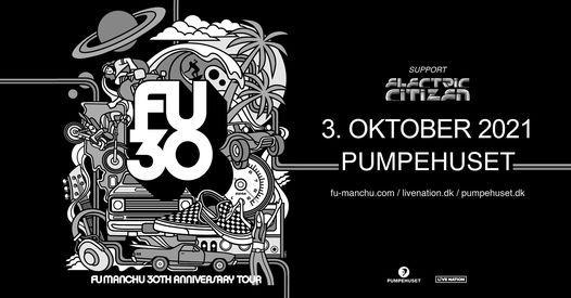 Fu Manchu [support: Electric Citizen] / Pumpehuset, 3 October | Event in Copenhagen | AllEvents.in
