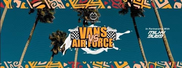 VANS VS AIR-FORCE (Events), 4 September | Event in Johannesburg | AllEvents.in