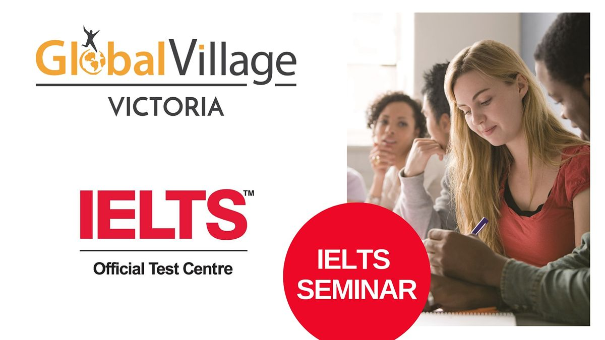 Free IELTS Preparation Seminar | Event in Victoria | AllEvents.in