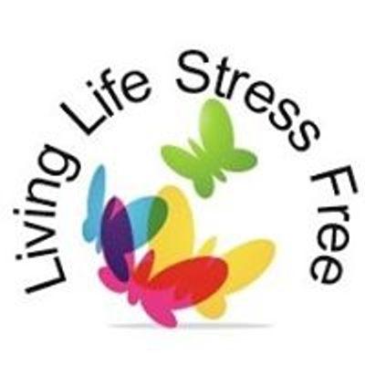 Living Life Stress Free