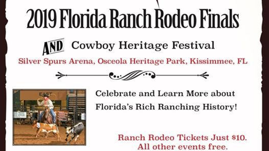 2019 Florida Ranch Rodeo Finals and Cowboy Heritage Festival