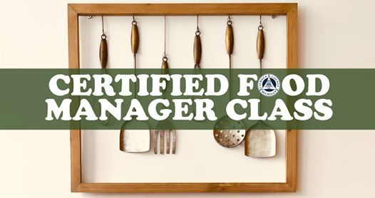 Certified Food Manager Class