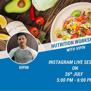 Nutrition Workshop with Vipin Raj