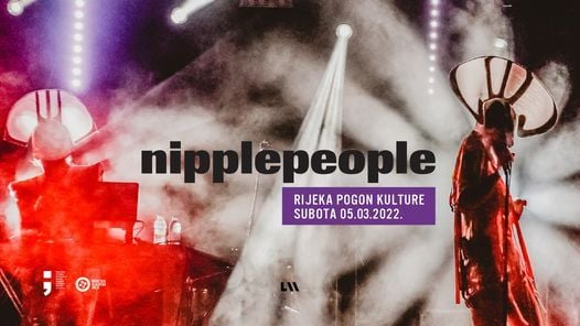 Nipplepeople u Rijeci, 30 April | Event in Rijeka | AllEvents.in