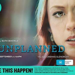 Unplanned - Village Cinemas Glenorchy