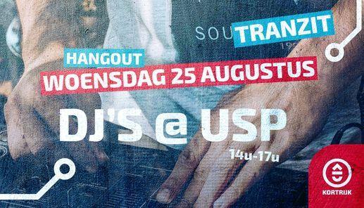 Hangout: DJ's @ USP Part 2, 25 August   Event in Kortrijk   AllEvents.in