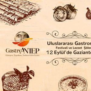 2. Gaziantep Uluslararas Gastronomi Festivali