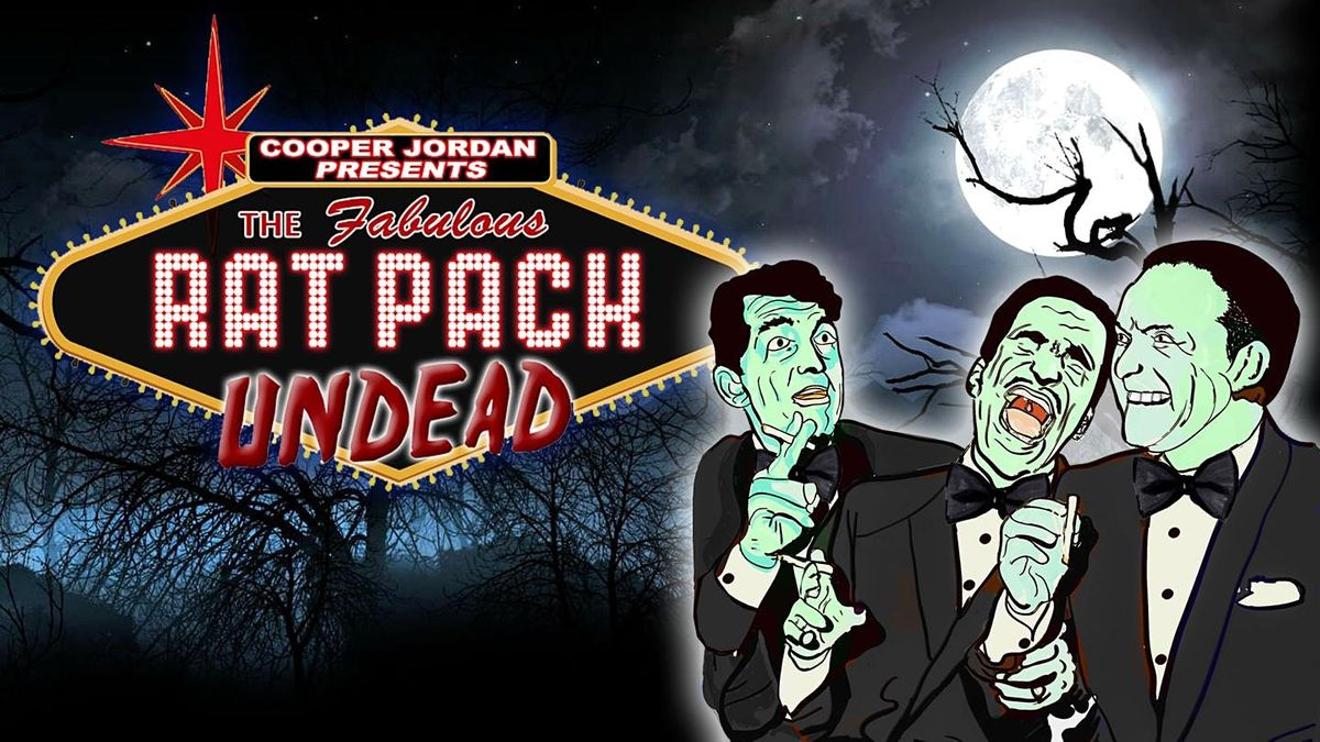 THE RAT PACK UNDEAD  in Philadelphia ONE NIGHT ONLY - Oct 10th 2021, 10 October | Event in Philadelphia | AllEvents.in