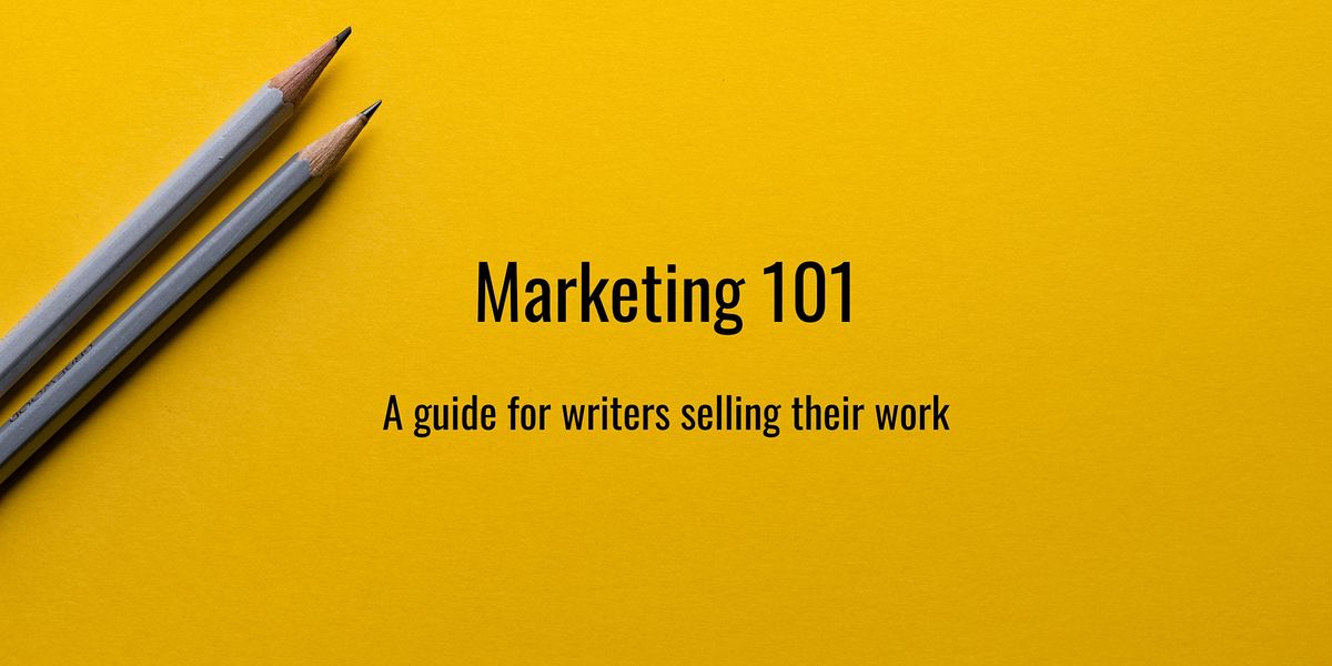 Cooper Street: Marketing 101, a Guide for Writers Selling Their Work, 29 September | Online Event | AllEvents.in