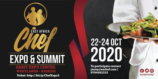 East Africa Chef Expo and Summit, 21 October | Event in Nairobi | AllEvents.in