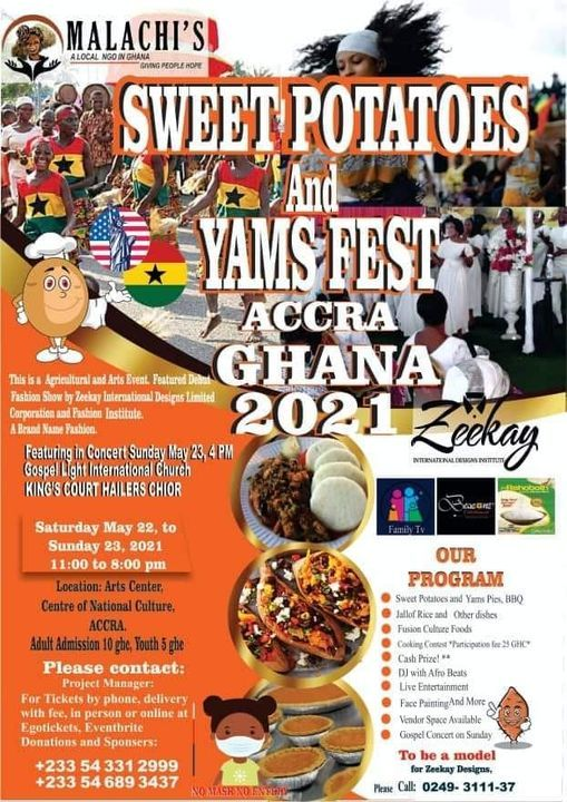 Zeekay International Designs and Sweet Potatoes Fest Accra Ghana, 22 May | Event in Accra | AllEvents.in