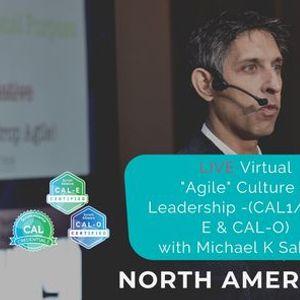 ONLINE Live Sahota Agile Culture & Leadership (CAL1CAL-E & CAL-O)