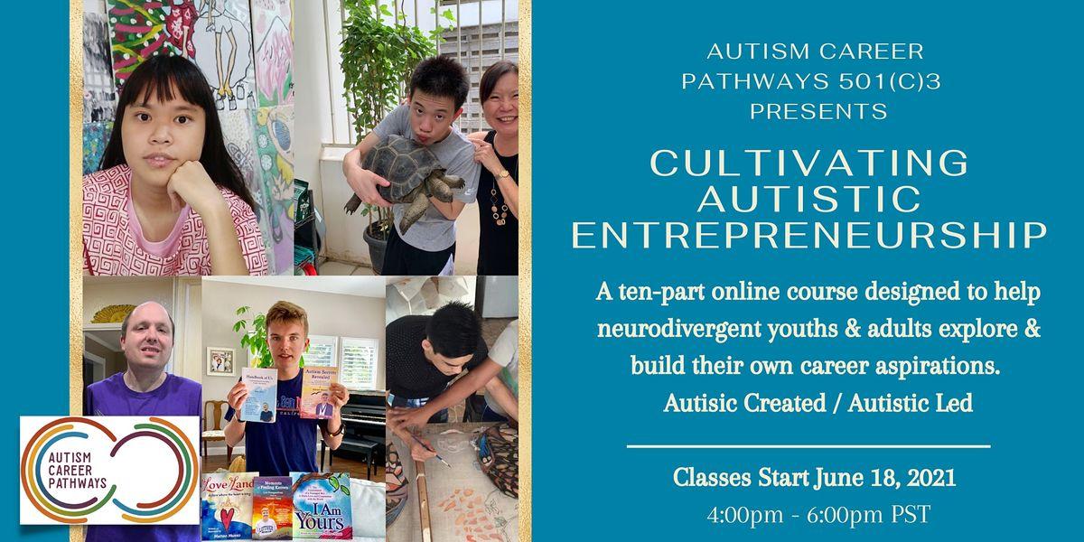 Cultivating Autistic Entrepreneurship | Online Event | AllEvents.in