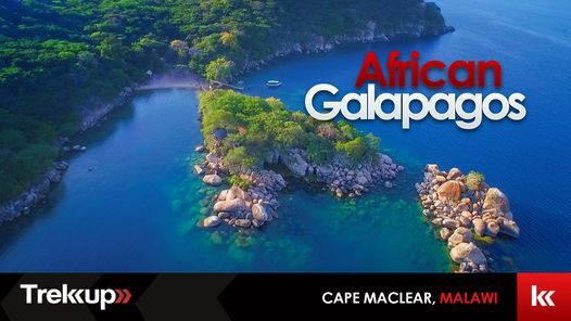 African Galapagos feat. Private Island Retreat | Cape Maclear, Malawi, 11 June | Event in Dubai | AllEvents.in