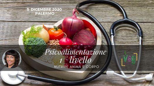 Psicoalimentazione 1°liv. Nutrire il corpo e la mente | Palermo, 5 December | Event in Catania | AllEvents.in