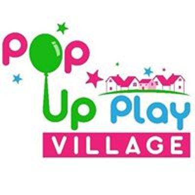 Pop Up Play Village UK