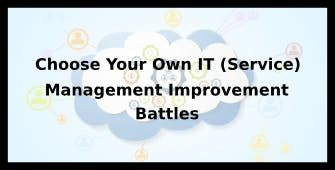 Choose Your Own IT (Service) Management Improvement Battles 4 Days Training in Los Angeles CA