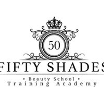 Fifty Shades Beauty School • Training Academy