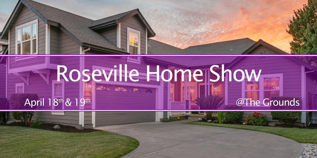 Orlando Home And Garden Show 2020.Roseville Home Garden Show