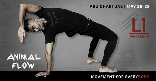Animal Flow L1 Abu Dhabi, 28 May | Event in Abu Dhabi | AllEvents.in