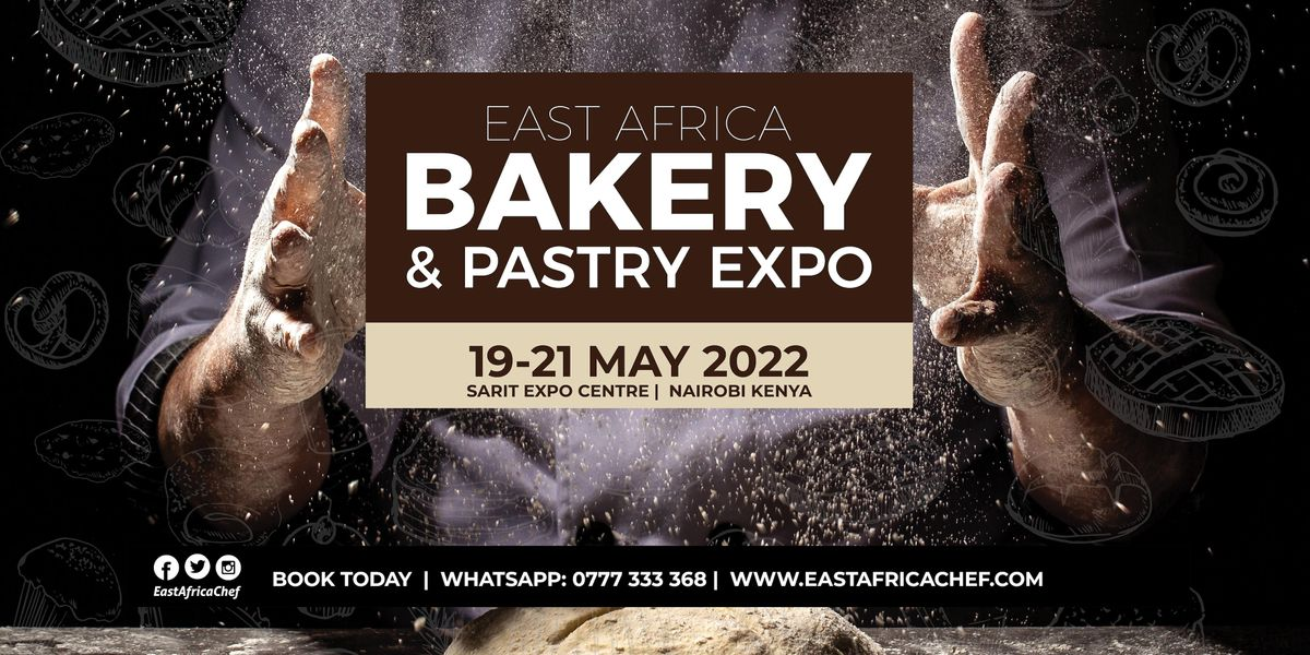 East Africa Bakery & Pastry Expo 2022, 19 May | Event in Nairobi | AllEvents.in