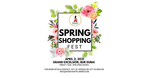 WoW SPRING SHOPPING FEST, 26 March | Event in Dubai | AllEvents.in