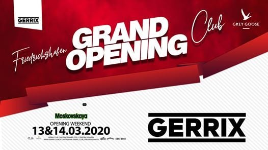 Grand Opening Weekend - Gerrix Club Friedrichshafen
