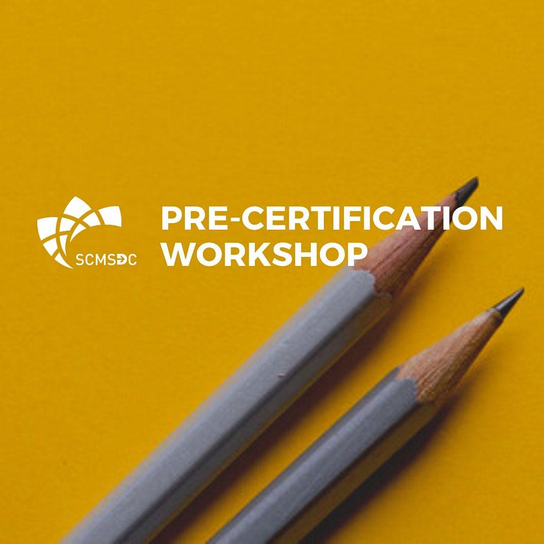 Pre-Certification Workshop